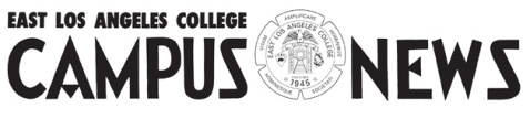 East Los Angeles College Campus News